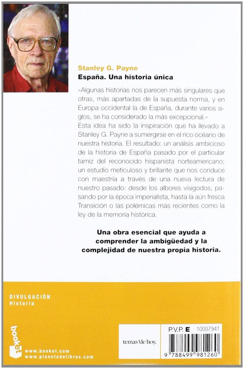 España. Una historia única (Divulgación): Amazon.es: Payne, Stanley G., Cuéllar, Jesús: Libros