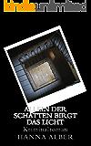 Allein der Schatten birgt das Licht: Kriminalroman (Kommissar-Pfeifer-Reihe 4) (German Edition)