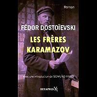 Les Frères Karamazov: Édition Intégrale - Avec une introduction de Sigmund Freud (French Edition)