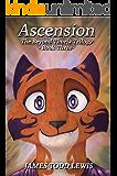 Ascension: The Beyond Thuria Trilogy - Book Three (The Thurian Saga 9)