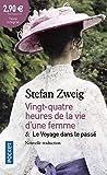 24h de la vie d'une femme suivies de Le Voyage dans le passé