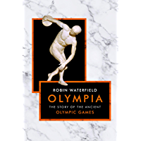 Olympia: The Story of the Ancient Olympic Games (The Landmark Library Book 14)