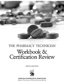 The pharmacy technician 6e american pharmacists association basic the pharmacy technician workbook certification review 6e american pharmacists association basic pharmacy fandeluxe Gallery