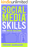 Social Media Skills for Youth Pastors: How to Post, Like, and Share Your Way to More Students (Youth Pastor Skills Book…