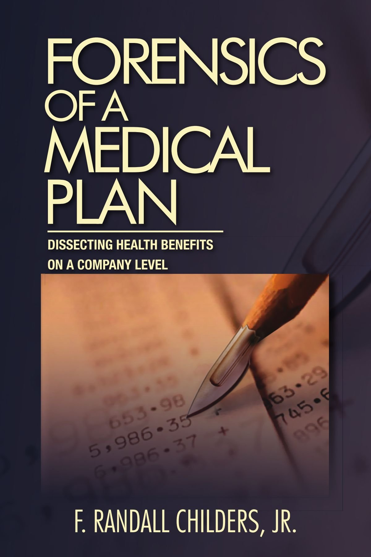 Forensics of a Medical Plan: Dissecting Health Benefits on a Company Level pdf