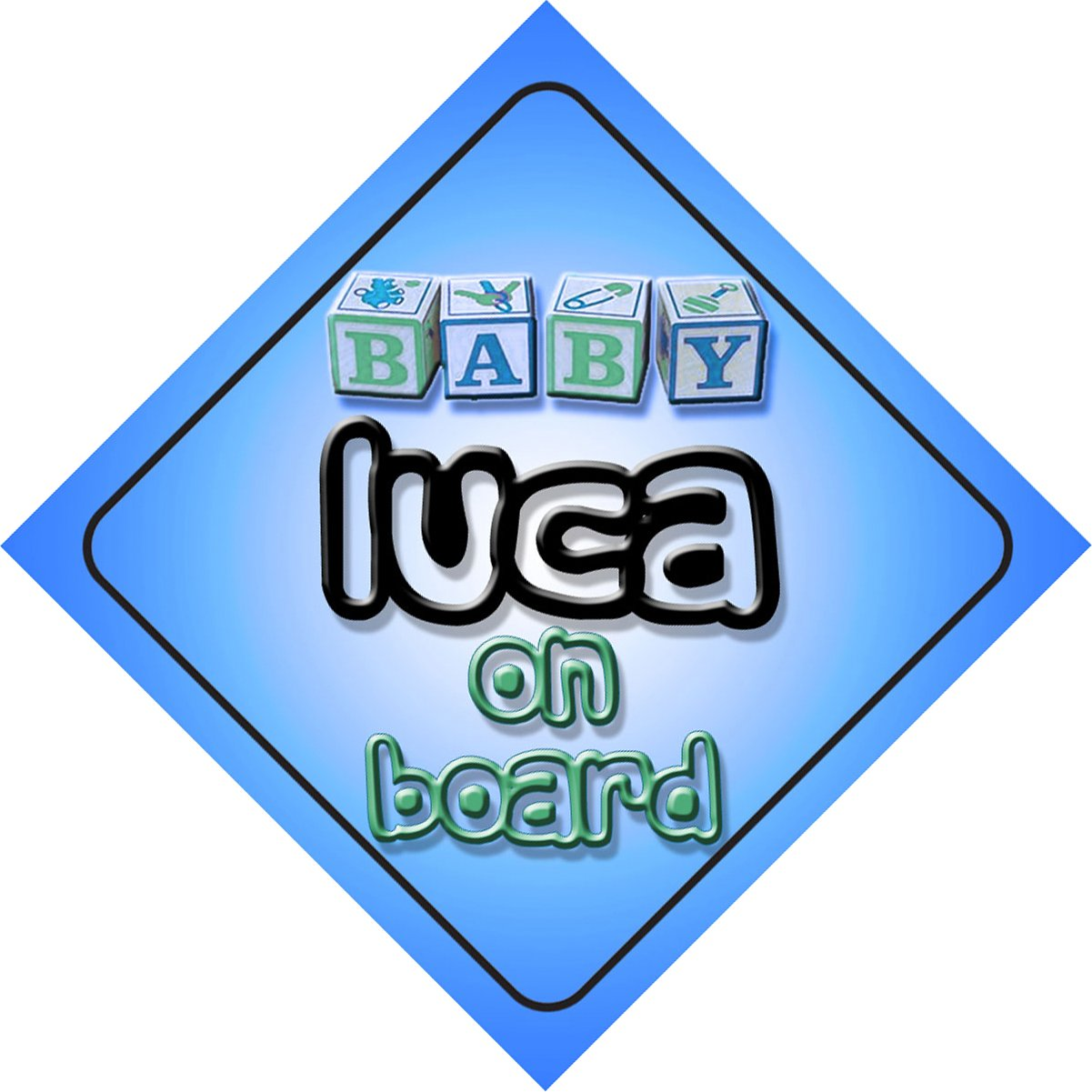 Baby Boy Luca on board novelty car sign gift / present for new child / newborn baby Quality Goods Ltd