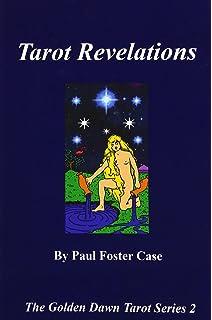 Wisdom of Tarot (The Golden Dawn Tarot Series Book 1)