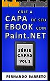 Crie a Capa de seu Ebook com Paint.NET (Série Capas Livro 2)