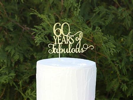 Decoración para tarta de 60 años de fabulosos cumpleaños ...