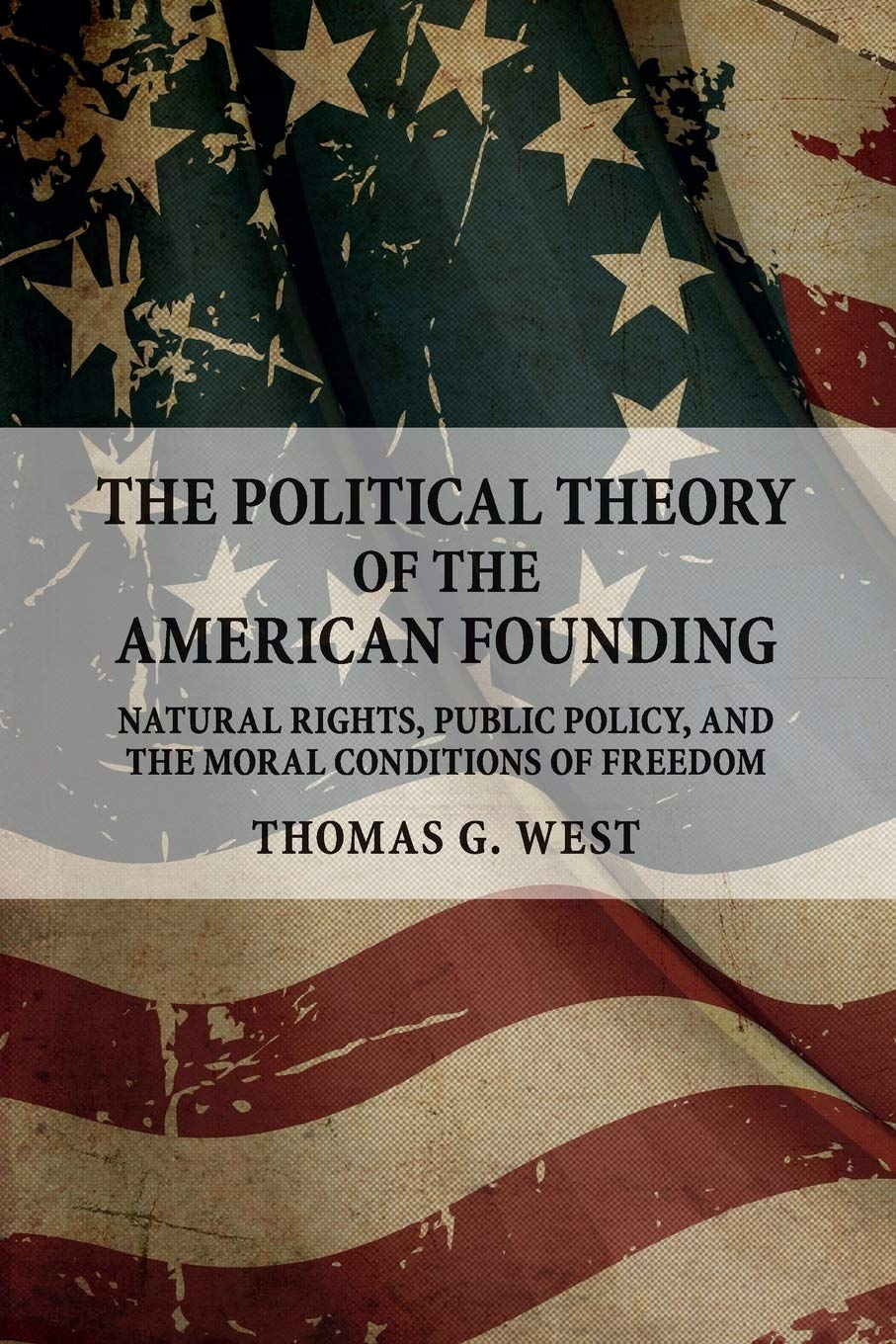 Image result for tom west political theory of the american founding