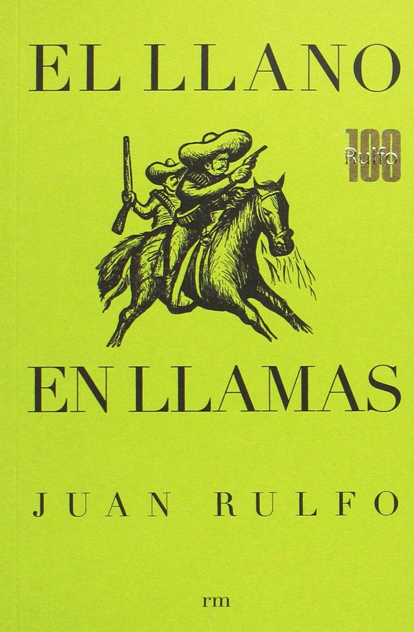 Edición bandera conmemorativa del centenario de Juan Rulfo: El llano ...