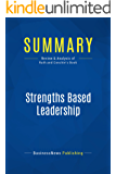 Summary: Strengths Based Leadership: Review and Analysis of Rath and Conchie's Book