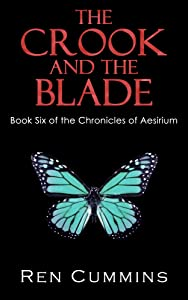 The Crook and the Blade (Chronicles of Aesirium Book 6)