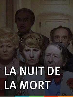 La Nuit de la Morte (Night of Death) directed by Raphael Delpard