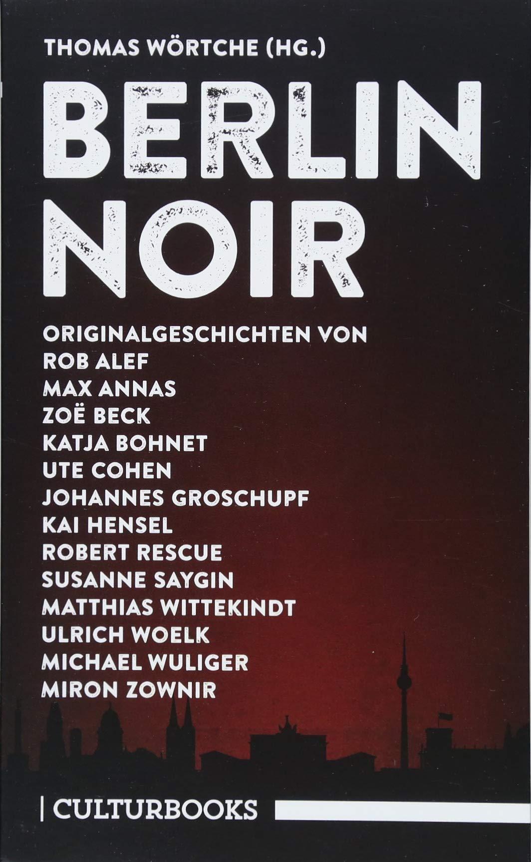 Berlin Noir (CulturBooks-Noir-Reihe)