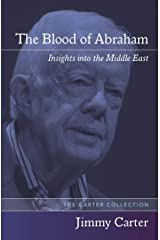 The Blood of Abraham: Insights into the Middle East Kindle Edition