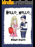 HELLO HELLO (The Island Series Book 2)