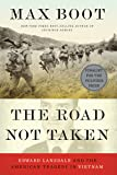 The Road Not Taken – Edward Lansdale and the American Tragedy in Vietnam