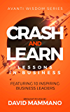 Crash and Learn: Lessons in Business