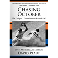 Chasing October: The Dodgers-Giants Pennant Race of 1962 (English Edition)