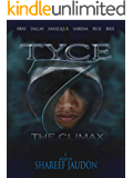 TYCE 7: The Climax (The Tyce Series)