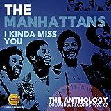I Kinda Miss You - The Anthology: Columbia Records 1973-87