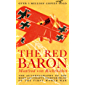 The Red Baron (Illustrated): The Autobiography of the Most Successful Fighter Pilot of the First World War