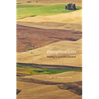 Peregrinations: Walking in American Literature