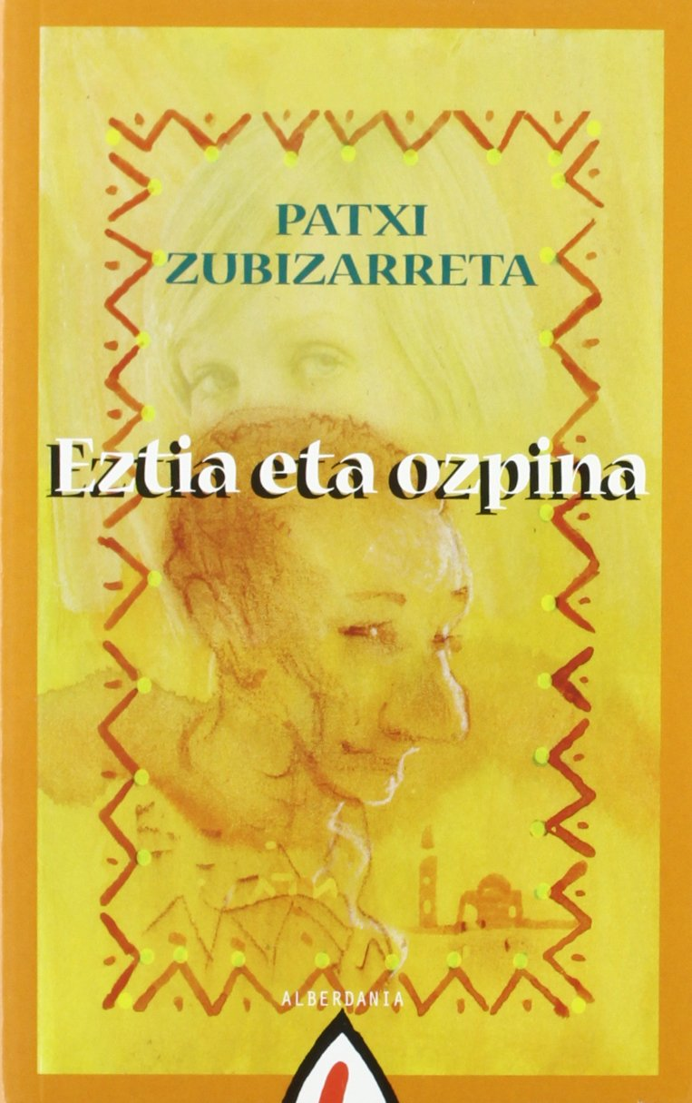 Eztia eta ozpina (Ostiral Saila): Amazon.es: Patxi Zubizarreta: Libros