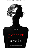 The Perfect Smile (A Jessie Hunt Psychological Suspense Thriller—Book Four) (English Edition)