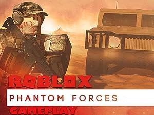 Amazon Com Watch Clip Roblox Phantom Forces Gameplay Prime Video