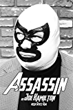 ASSASSIN: The Man Behind the Mask