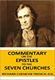 Commentary on the EPISTLES to the SEVEN CHURCHES in ASIA,  REVELATION II,  III.