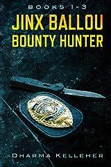 Jinx Ballou Bounty Hunter: Books 1-3 Paperback