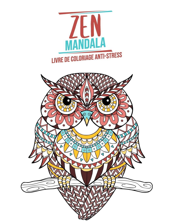 Zen Mandala Livre De Coloriage Anti Stress Theme Des Animaux 3 Niveaux De Difficulte 34 Mandalas D Animaux A Colorier 8 5 X 11 French Edition Editions Mandalanimal 9781699605905 Amazon Com Books