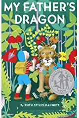 My Father's Dragon : Illustrated: (My Father's Dragon #1) Kindle Edition