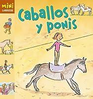 Caballos Y Ponis (Larousse - Infantil / Juvenil -