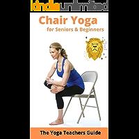 Chair Yoga for Seniors & Beginners