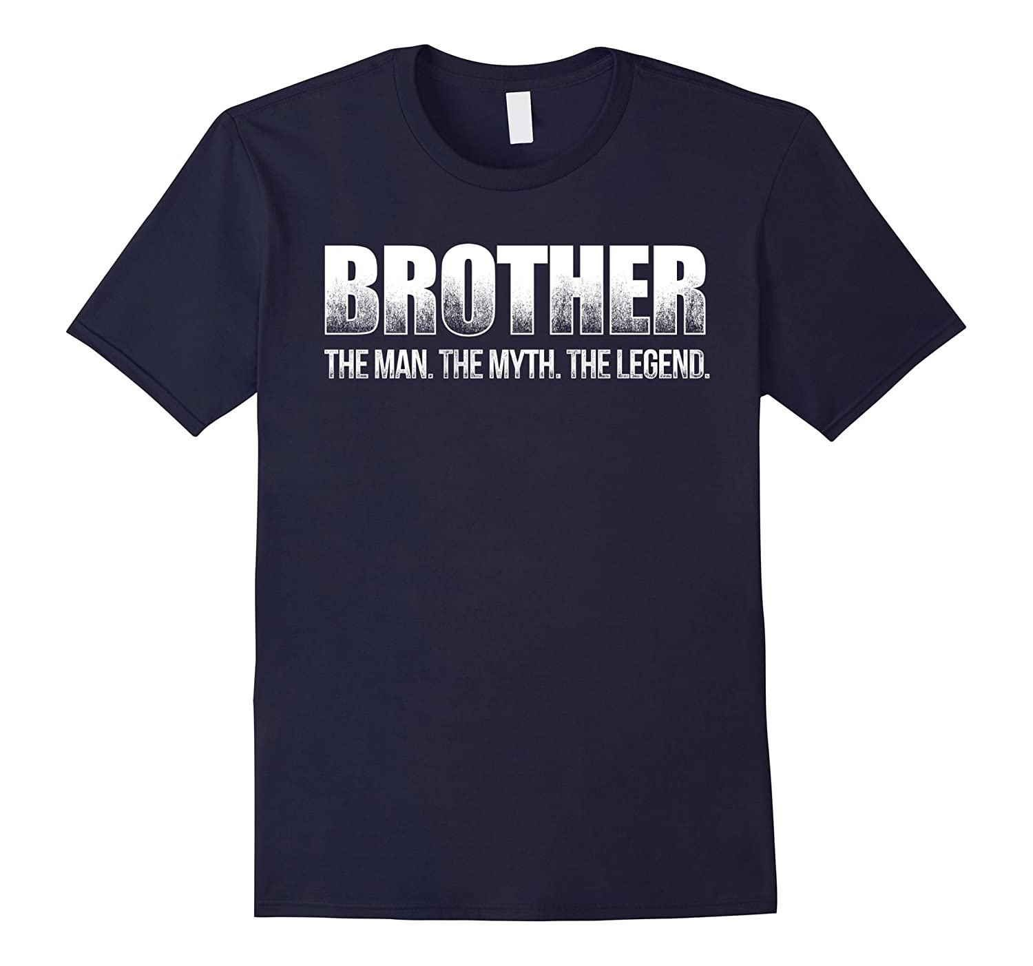Brother The Man The Myth The Legend T Shirt Dad Fathers-PL