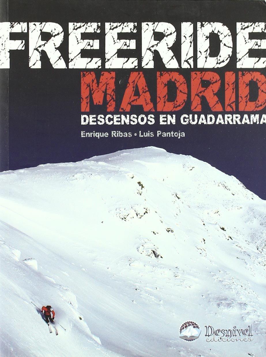 Freeride Madrid - descensos en guadarrama Guias Esqui ...