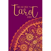 Three Card Spread Tarot Journal: 3 Card Readings Notebook