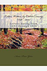 Letters Written by Catlett Conway (1840 - 1929) CSA Veteran: Letters dating from 1892 through 1920 (Cambridge Companions to Literature) Paperback