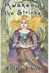Awakening the Stricken (Shadows of Eleanor) Paperback