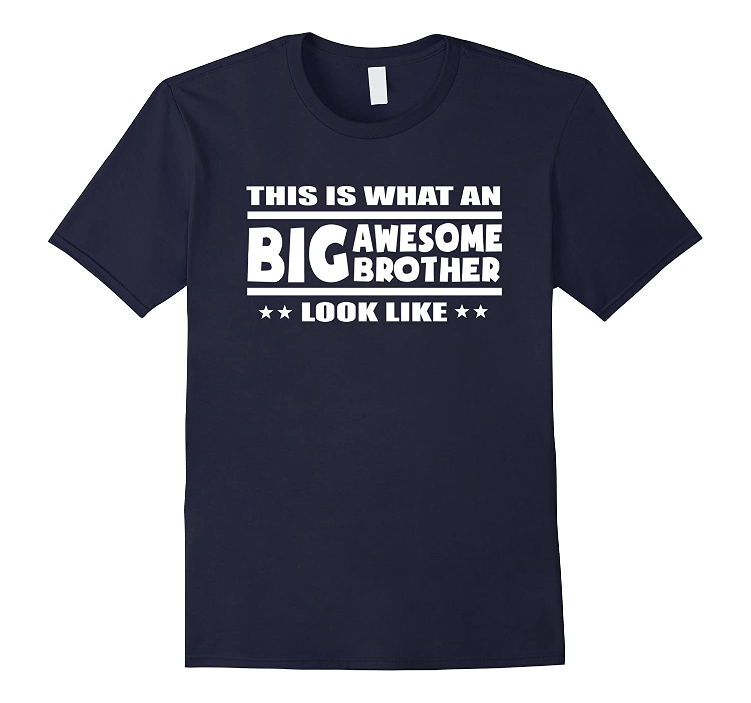 This Is What An Awesome Big Brother Looks Like Funny T shirt-Art