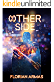 The Other Side (The Living Universe Book 2)