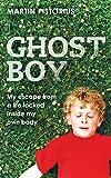 Ghost Boy. Martin Pistorius with Megan Lloyd Davies