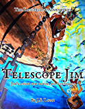 Telescope Jim (Pirates of the South Seas Book 1)