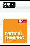 Student Essentials: Critical Thinking