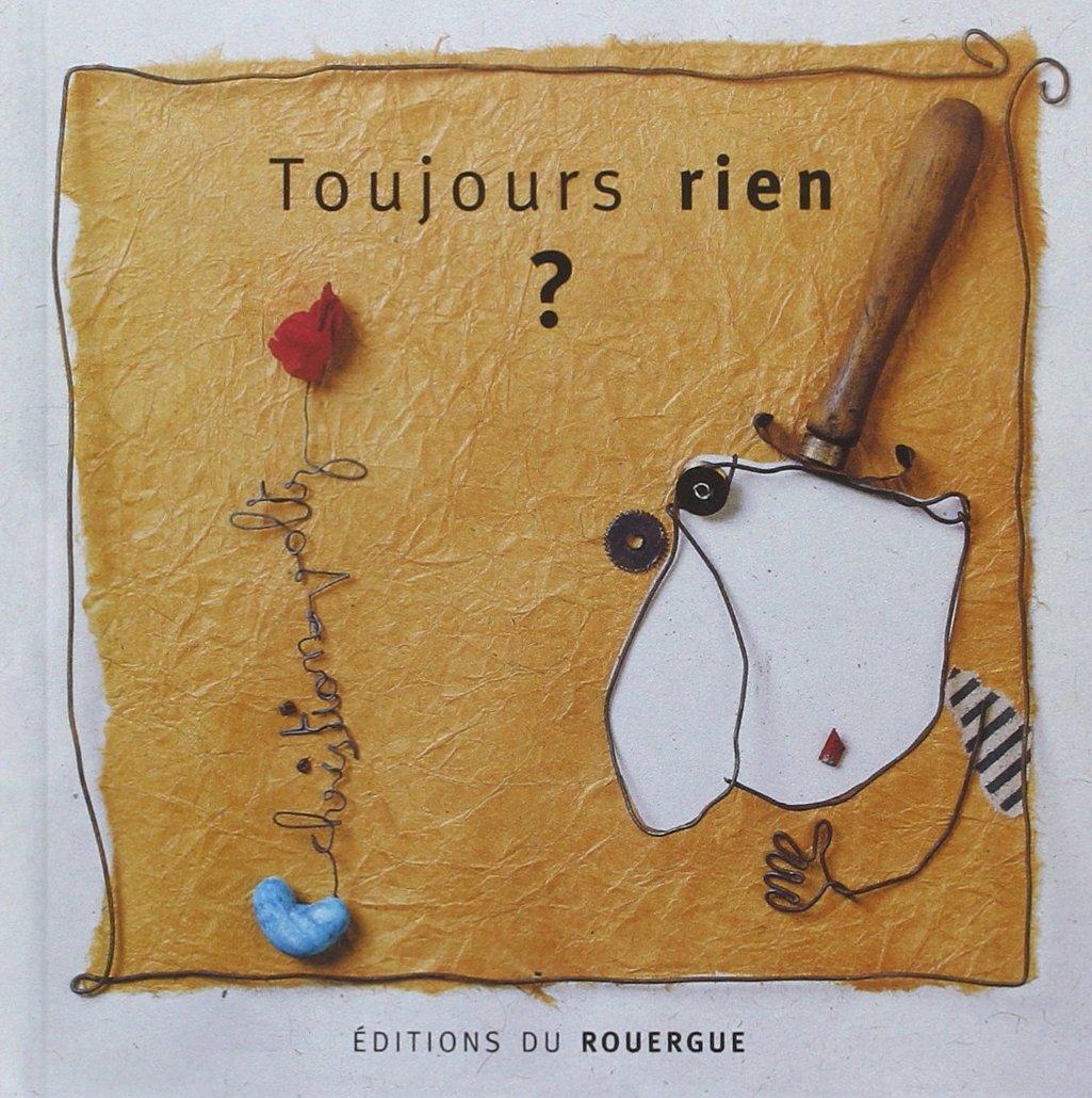 Amazon.fr - Toujours rien - Voltz, Christian - Livres