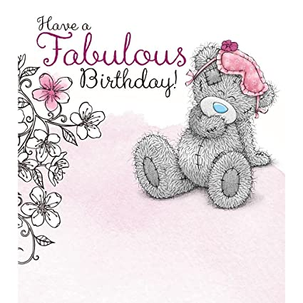 amazon com me to you have a fabulous birthday card tatty teddy